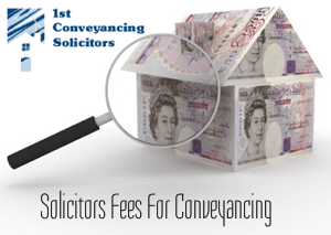 Solicitors Fees for Conveyancing